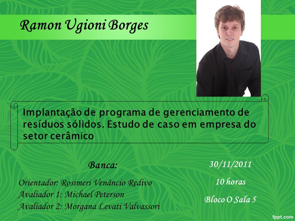 Ramon Ugioni Borges Banca: