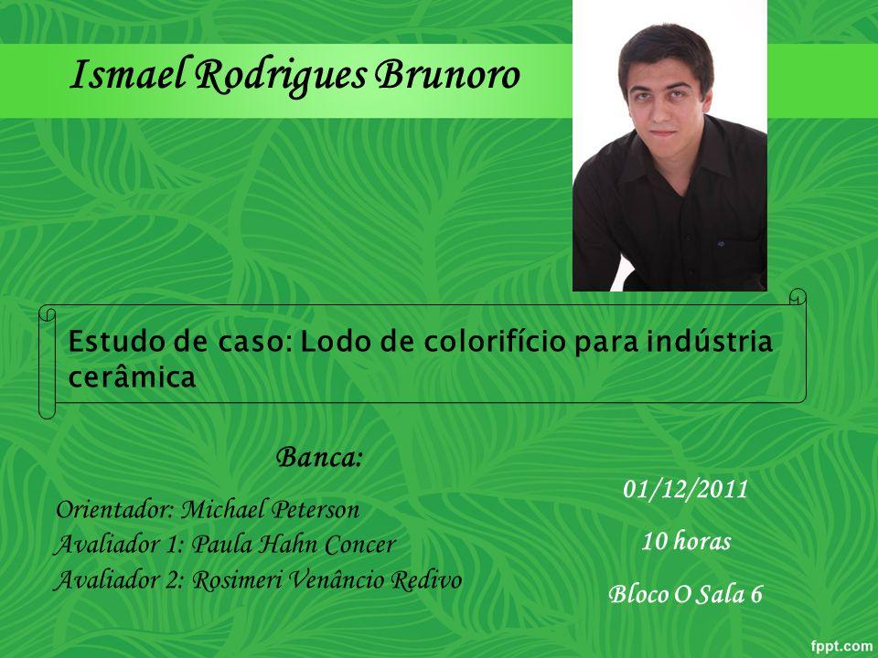 Ismael Rodrigues Brunoro