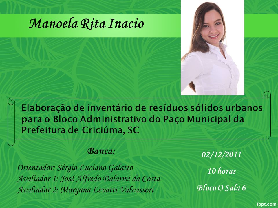 Manoela Rita Inacio Banca: