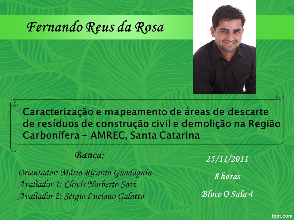 Fernando Reus da Rosa Banca: