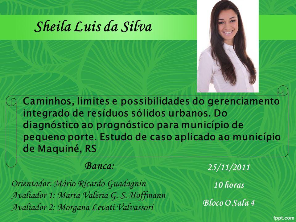 Sheila Luis da Silva Banca: