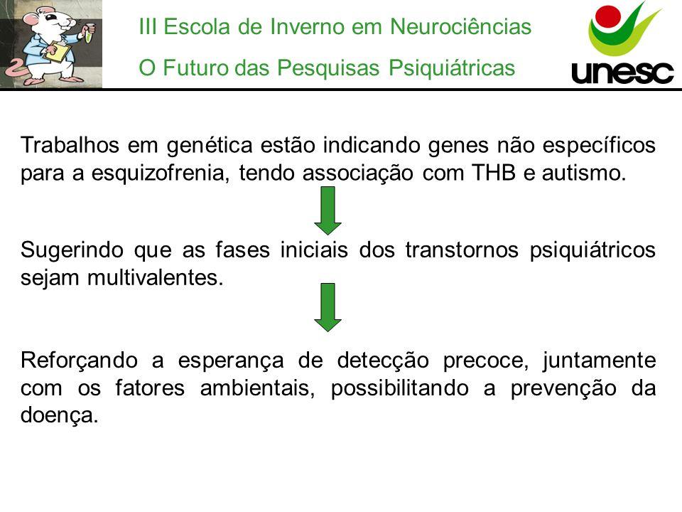 III Escola de Inverno em Neurociências