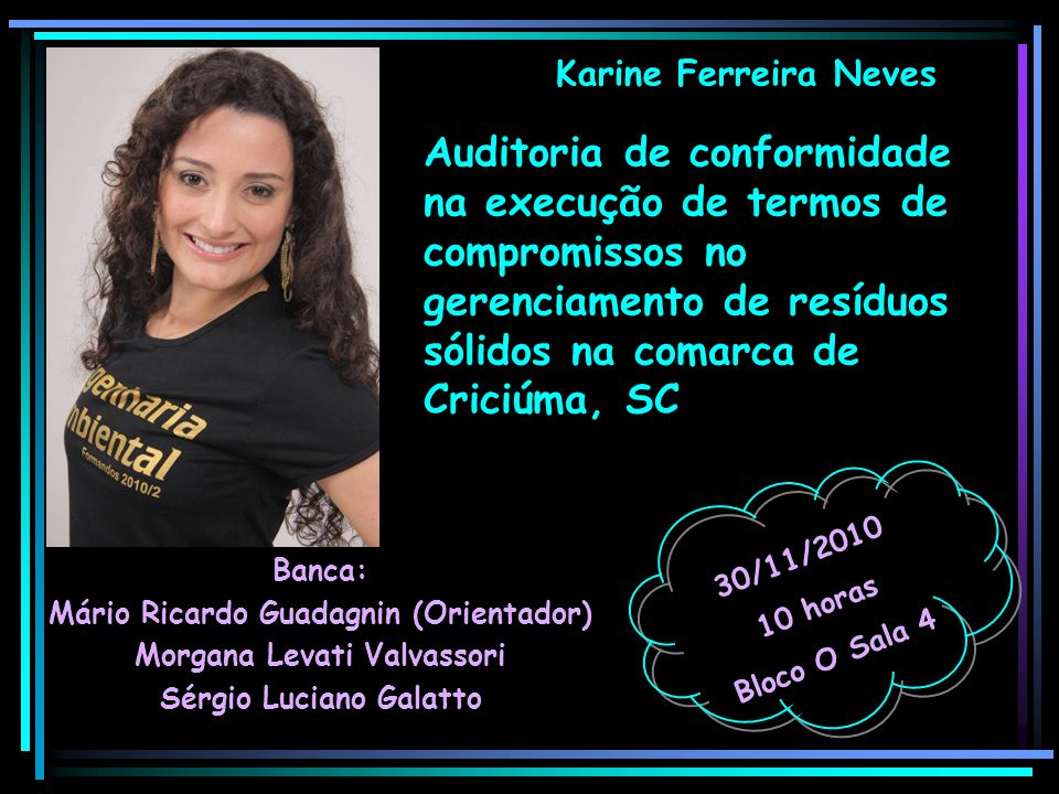 Karine Ferreira Neves Auditoria de conformidade na execução de termos de compromissos no gerenciamento de resíduos sólidos na comarca de Criciúma, SC.