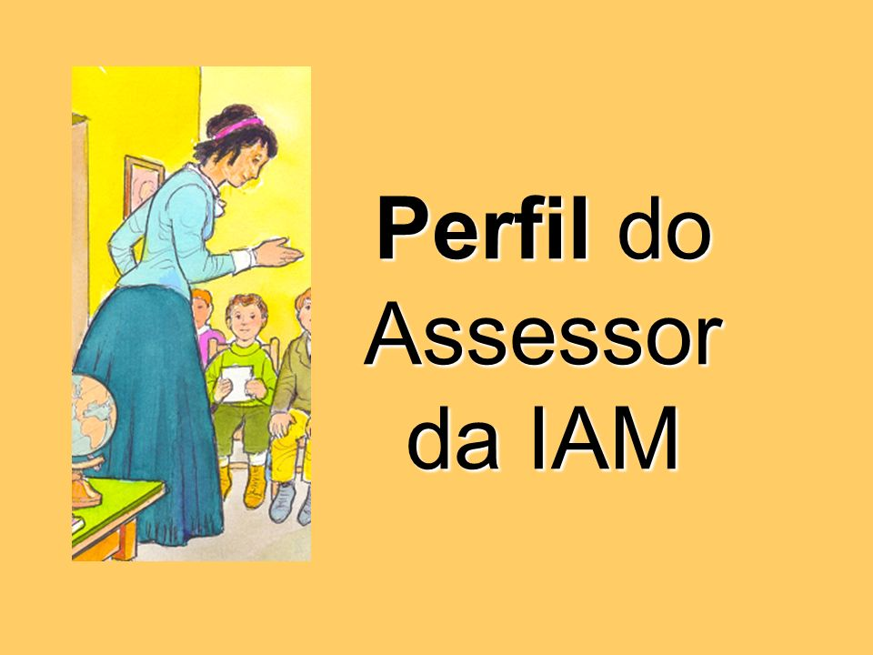 Perfil do Assessor da IAM