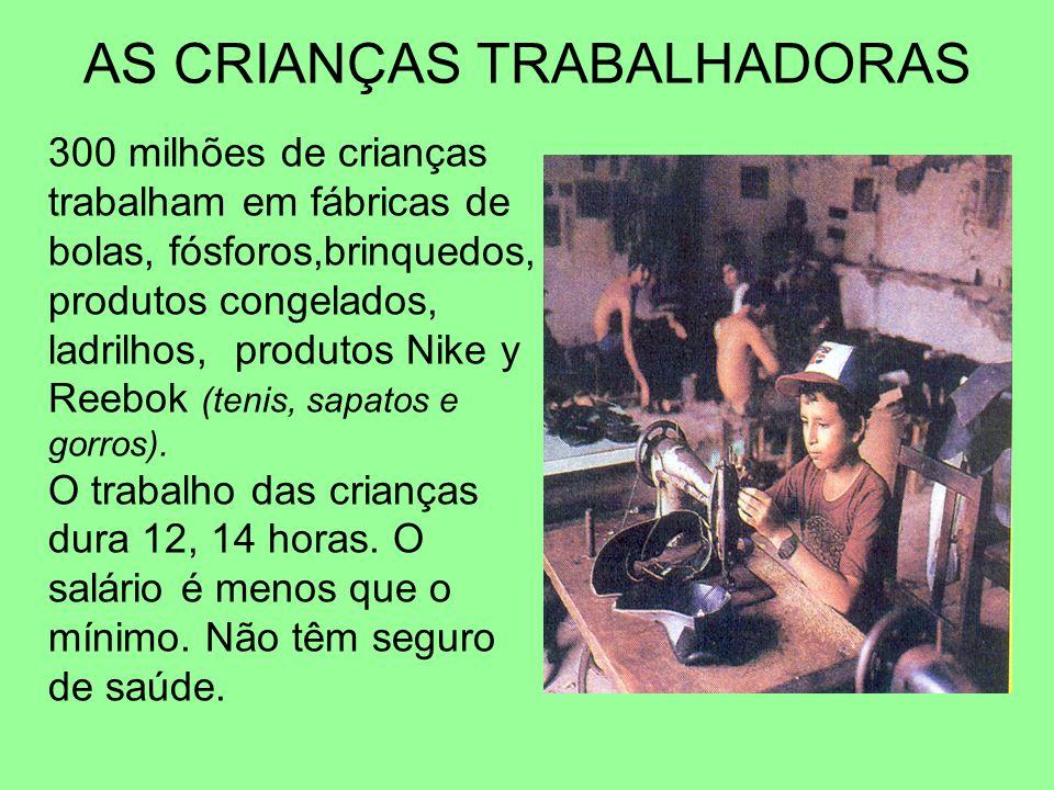 AS CRIANÇAS TRABALHADORAS