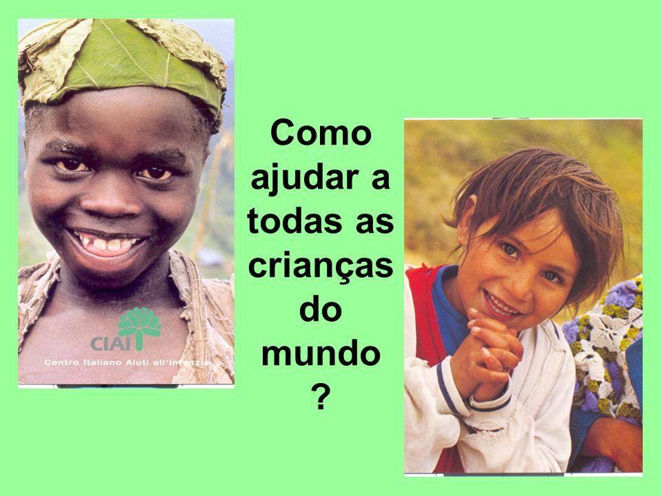Como ajudar a todas as crianças do mundo