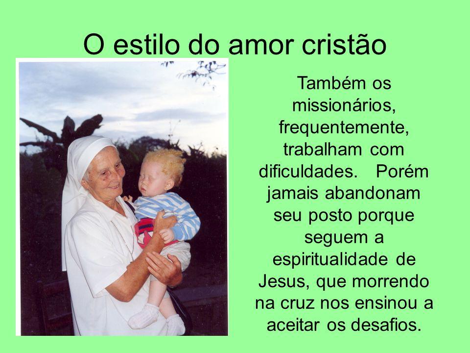 O estilo do amor cristão