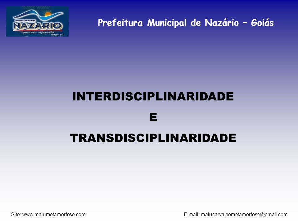 INTERDISCIPLINARIDADE TRANSDISCIPLINARIDADE