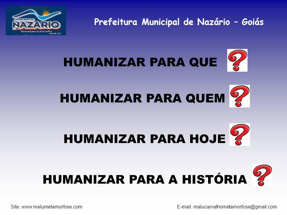 HUMANIZAR PARA A HISTÓRIA