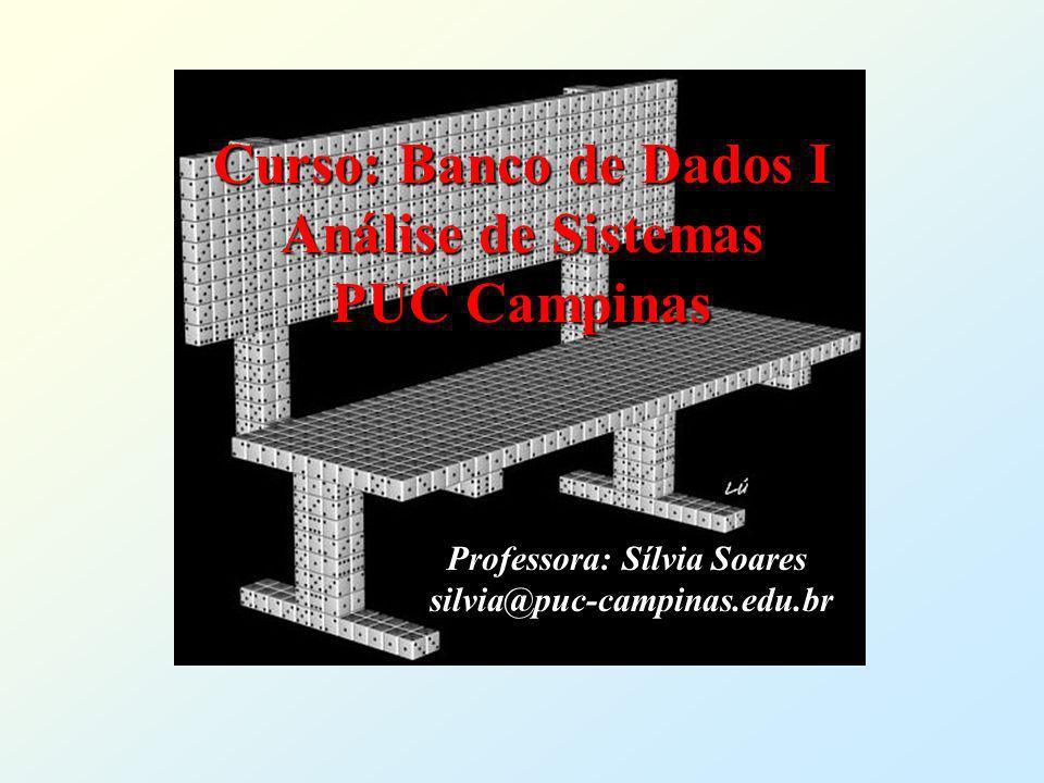 Curso: Banco de Dados I Análise de Sistemas PUC Campinas