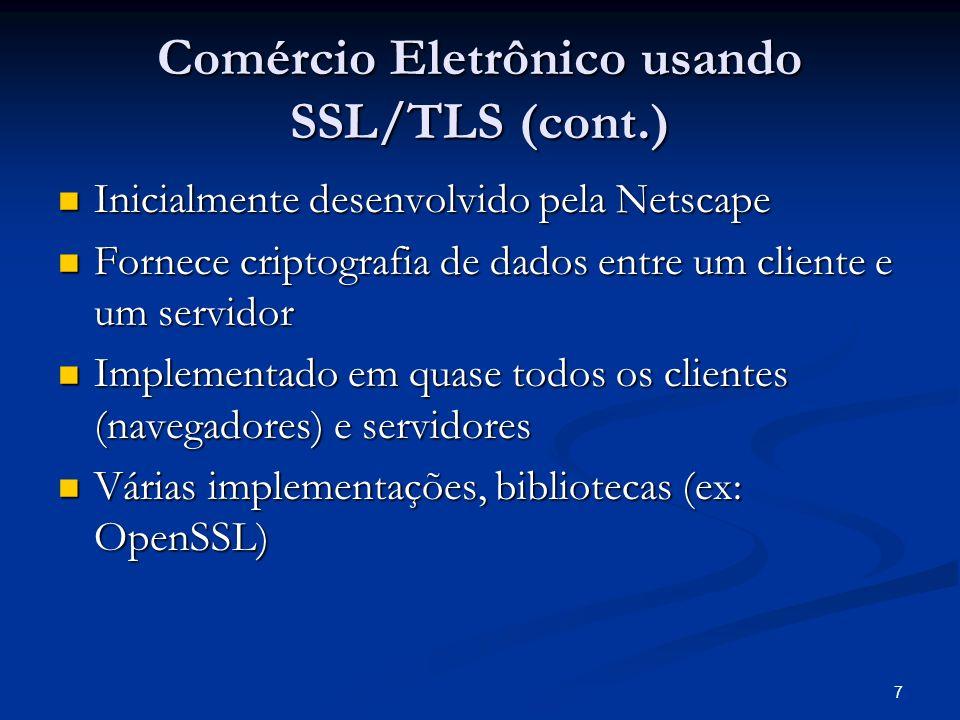 Comércio Eletrônico usando SSL/TLS (cont.)