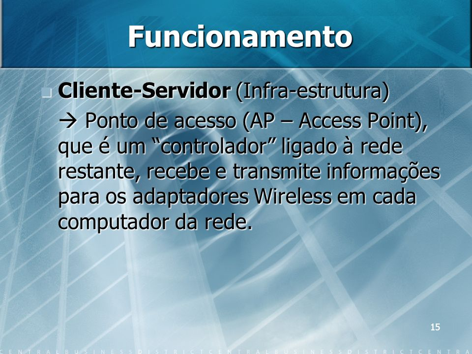 Funcionamento Cliente-Servidor (Infra-estrutura)