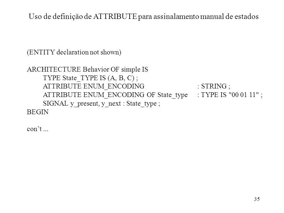 Uso de definição de ATTRIBUTE para assinalamento manual de estados