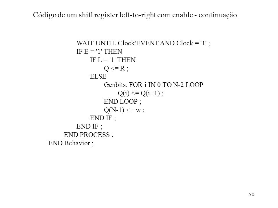 Código de um shift register left-to-right com enable - continuação