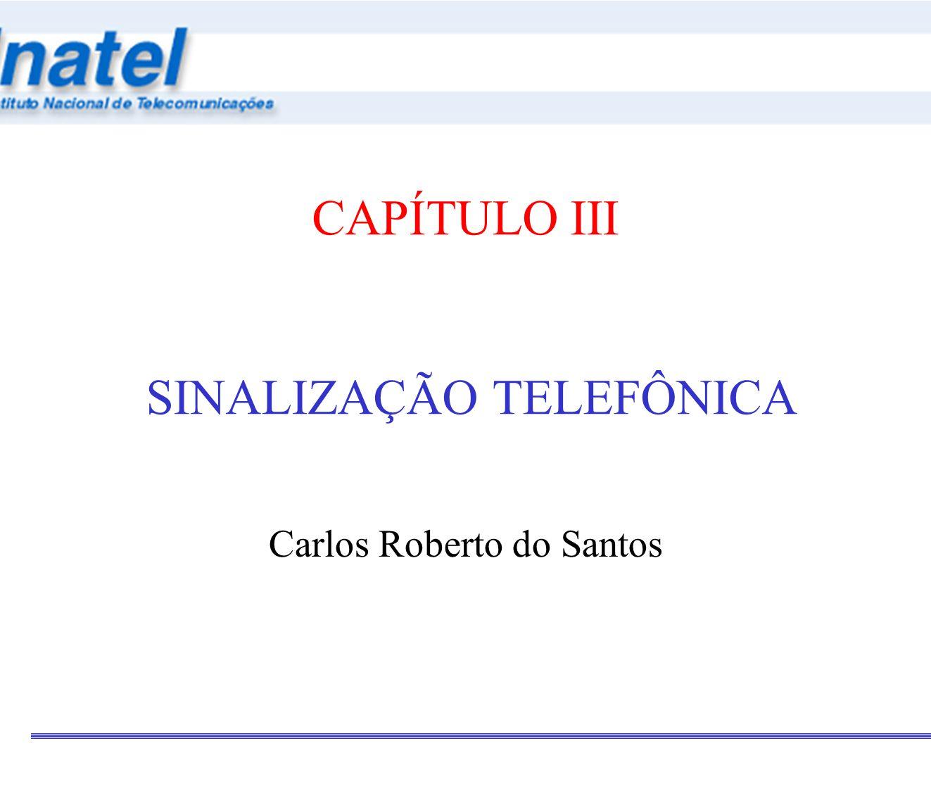 CAPÍTULO III SINALIZAÇÃO TELEFÔNICA