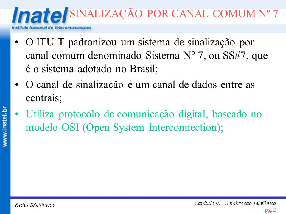 SINALIZAÇÃO POR CANAL COMUM Nº 7