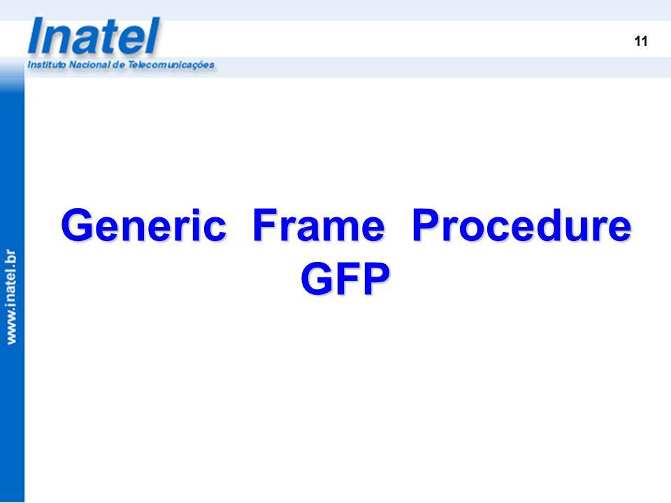 Generic Frame Procedure