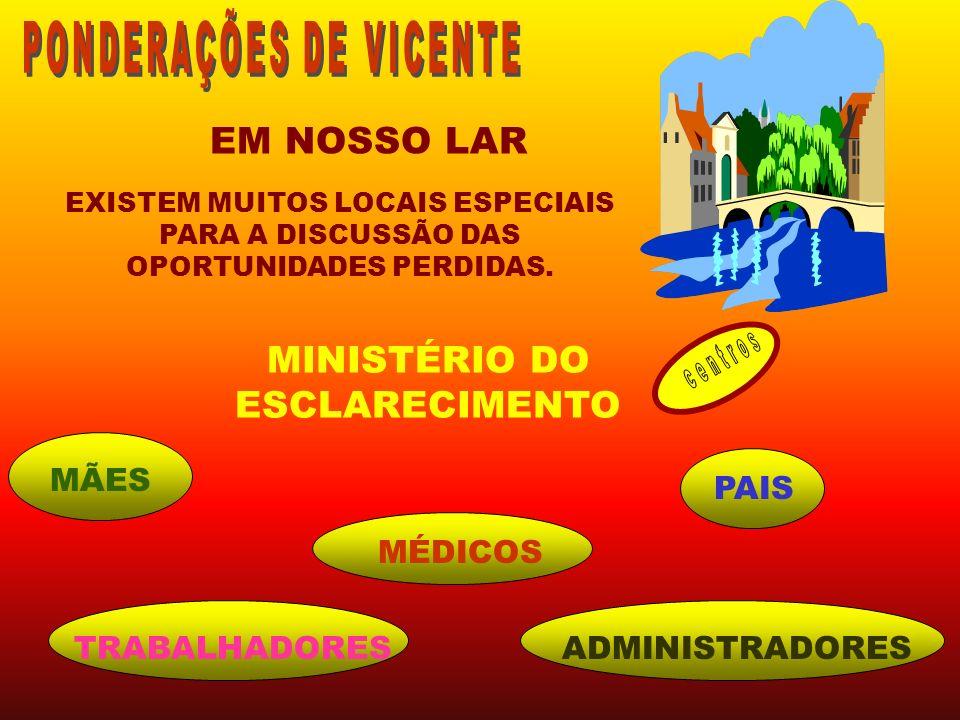 MINISTÉRIO DO ESCLARECIMENTO