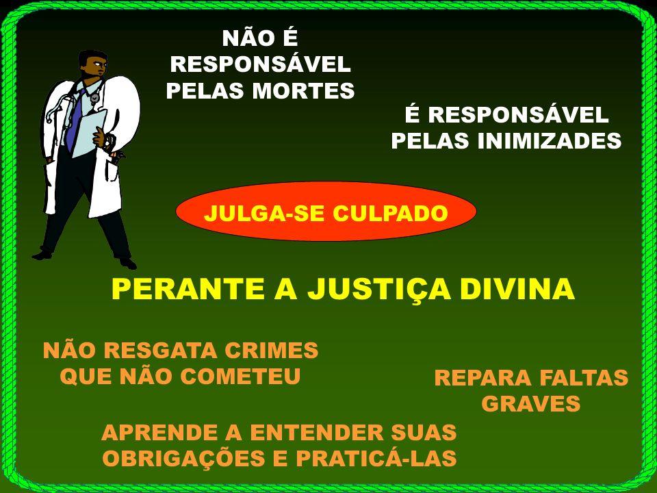 PERANTE A JUSTIÇA DIVINA