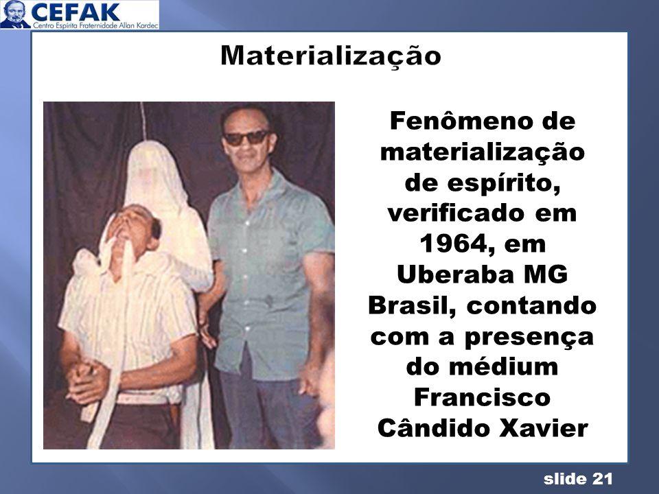 Brasil, contando com a presença do médium Francisco Cândido Xavier