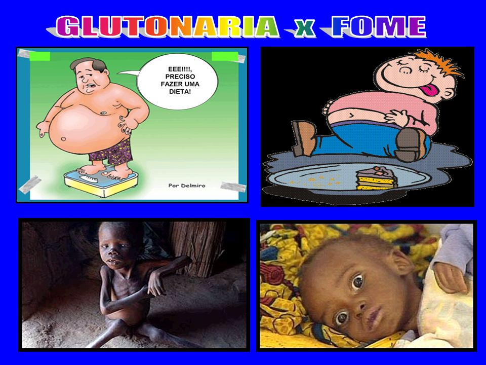 GLUTONARIA x FOME