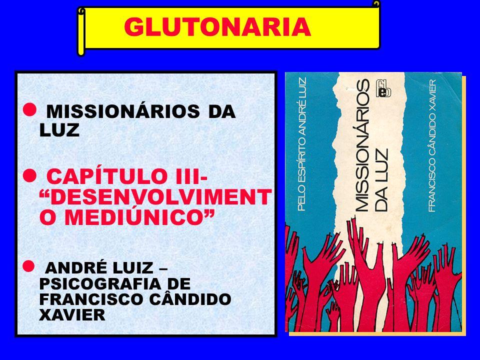 GLUTONARIA MISSIONÁRIOS DA LUZ