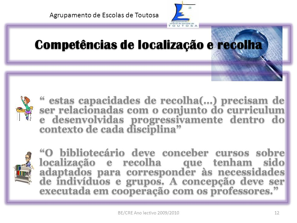 Competências de localização e recolha