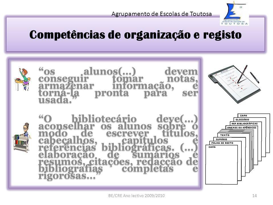 Competências de organização e registo
