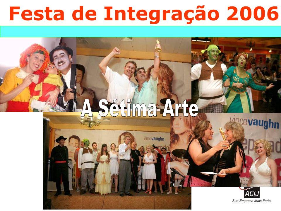 Festa de Integração 2006 A Sétima Arte