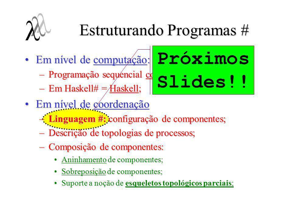 Estruturando Programas #