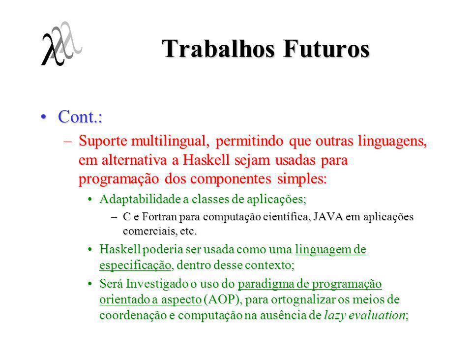Trabalhos Futuros Cont.: