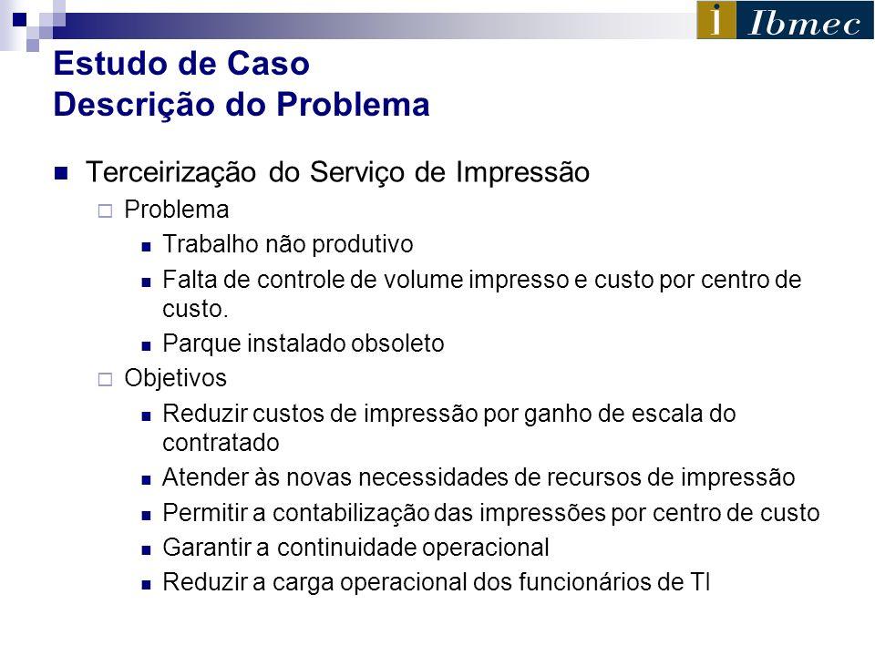 Estudo de Caso Descrição do Problema