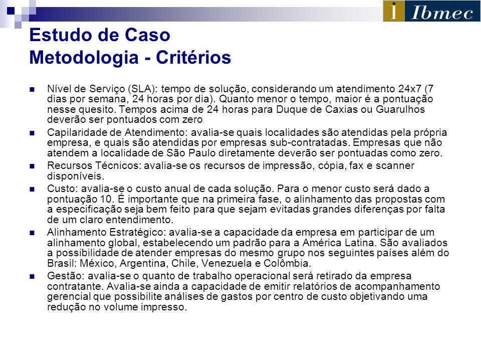 Estudo de Caso Metodologia - Critérios