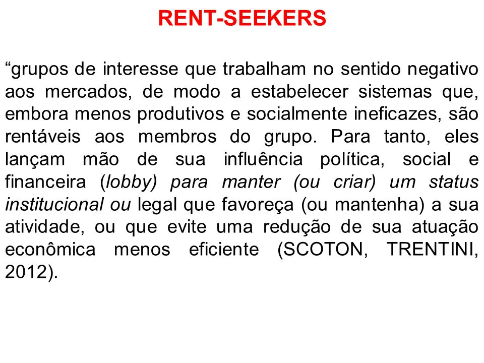 RENT-SEEKERS