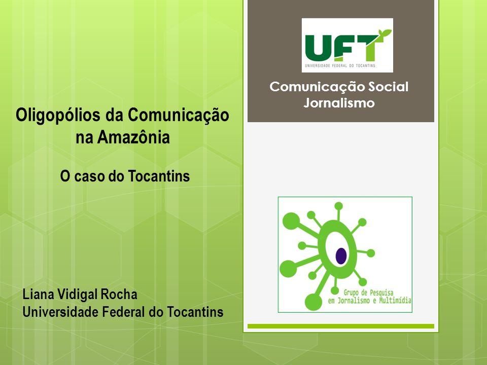 Oligopólios da Comunicação na Amazônia