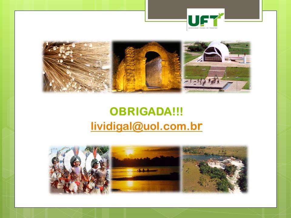 OBRIGADA!!! lividigal@uol.com.br