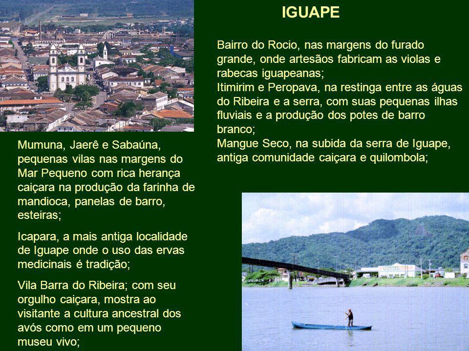 IGUAPE Bairro do Rocio, nas margens do furado grande, onde artesãos fabricam as violas e rabecas iguapeanas;