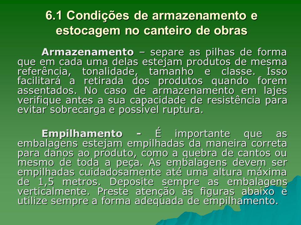 6.1 Condições de armazenamento e estocagem no canteiro de obras