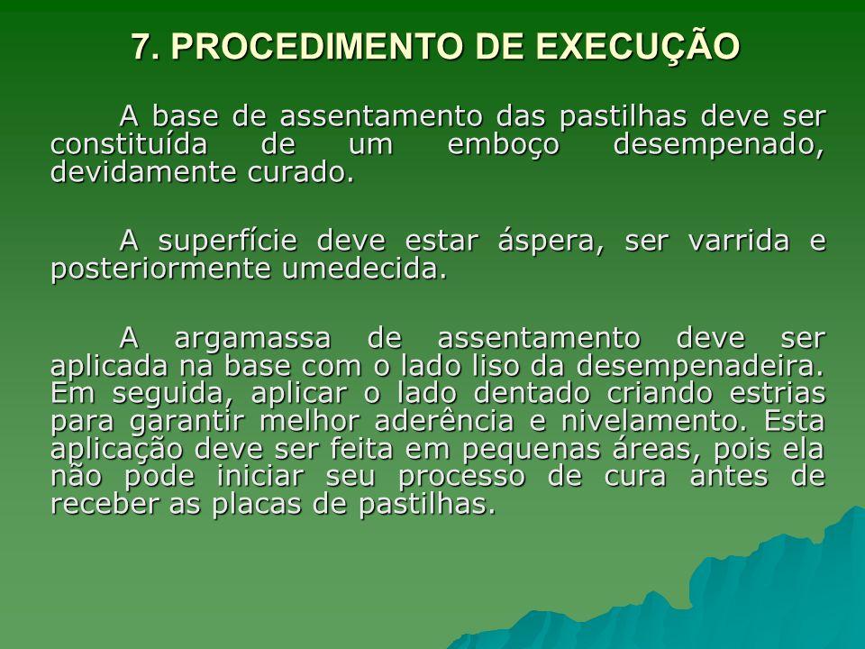 7. PROCEDIMENTO DE EXECUÇÃO