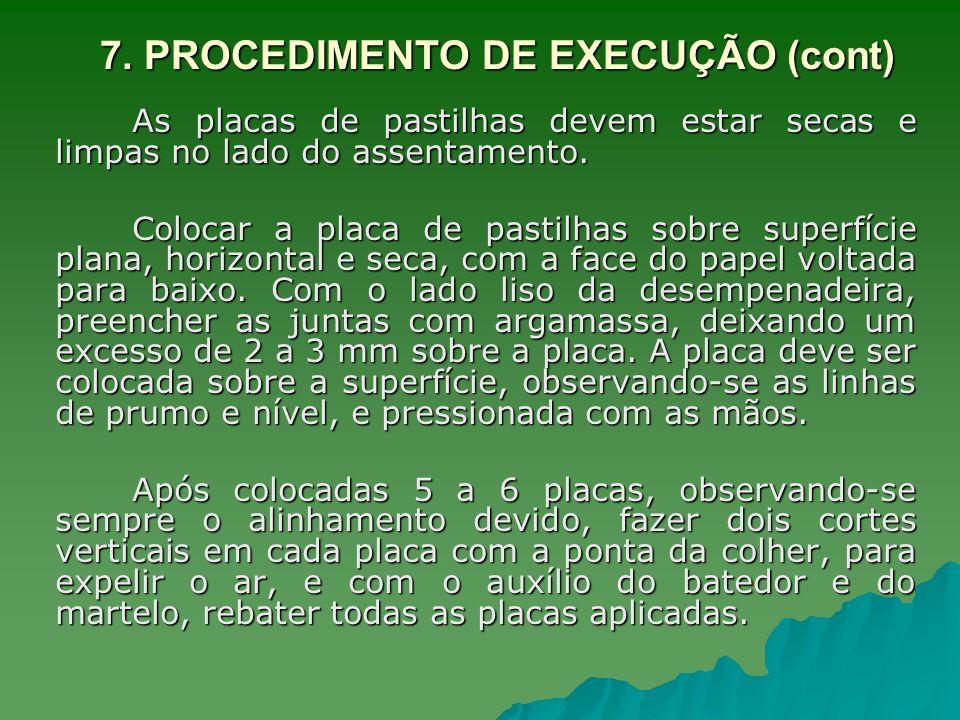 7. PROCEDIMENTO DE EXECUÇÃO (cont)