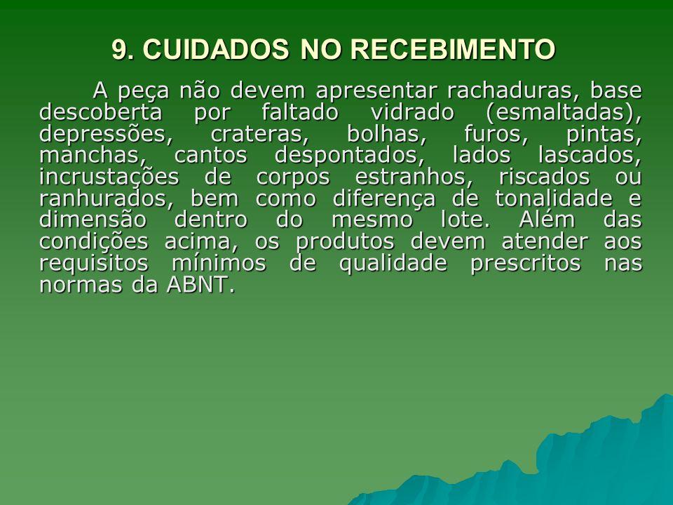 9. CUIDADOS NO RECEBIMENTO
