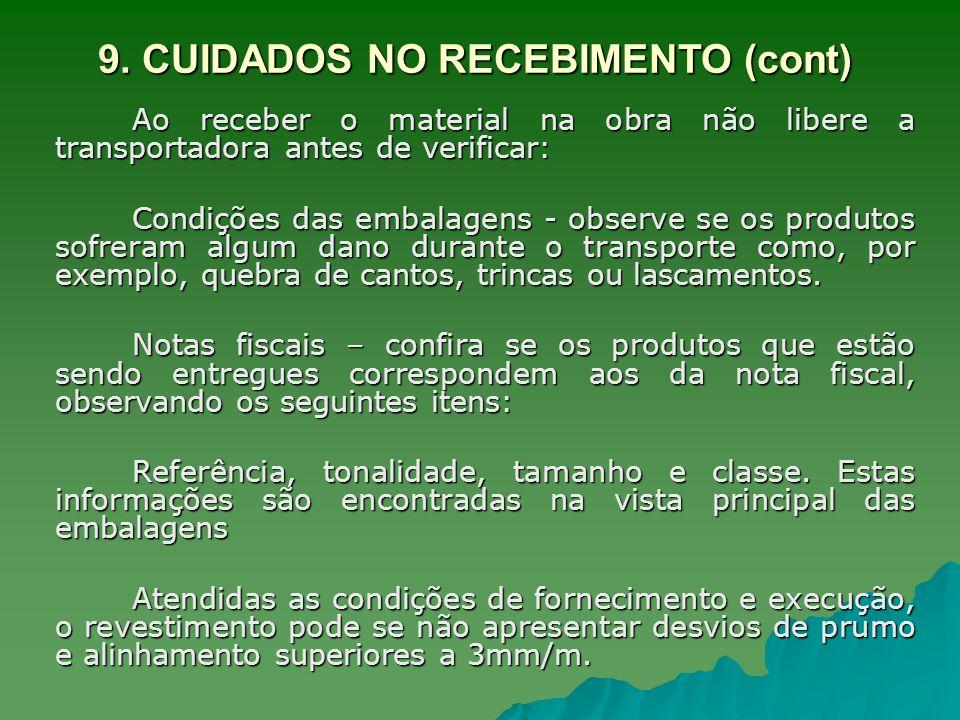 9. CUIDADOS NO RECEBIMENTO (cont)