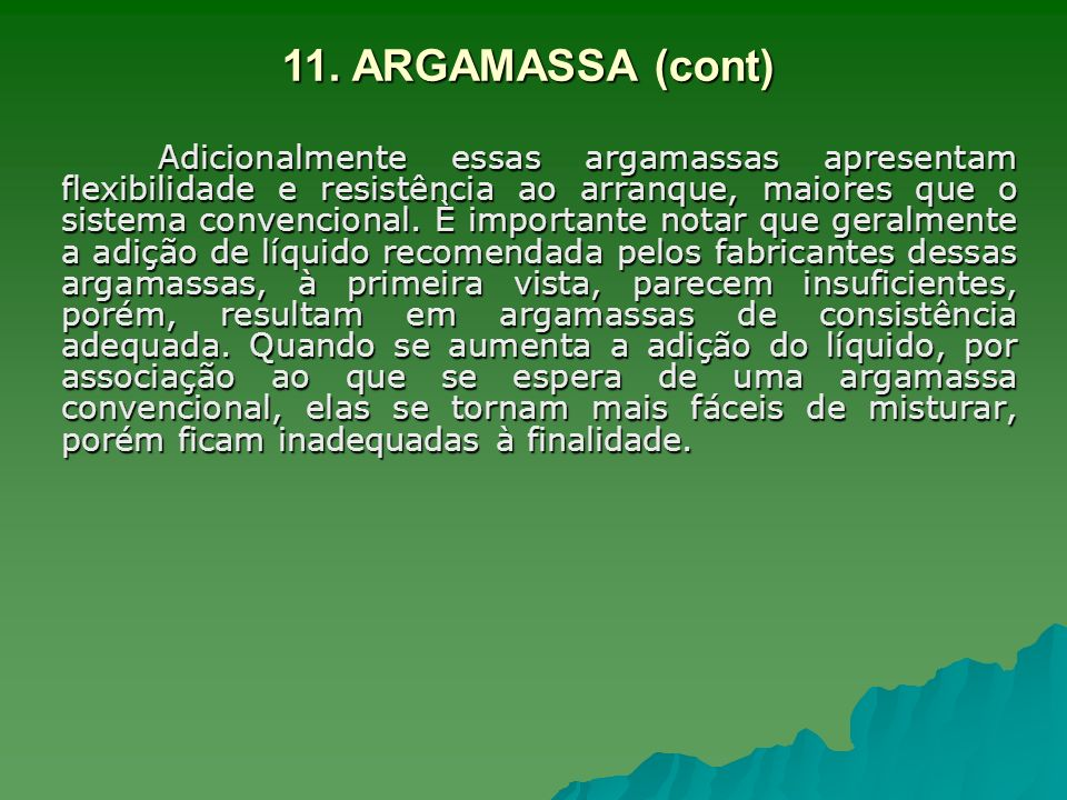 11. ARGAMASSA (cont)