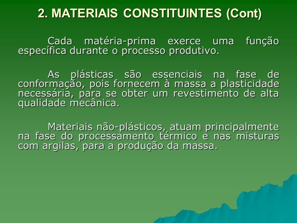 2. MATERIAIS CONSTITUINTES (Cont)