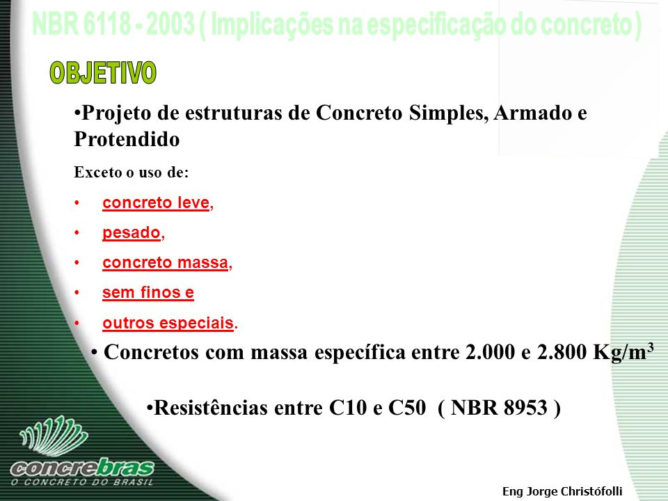 Projeto de estruturas de Concreto Simples, Armado e Protendido