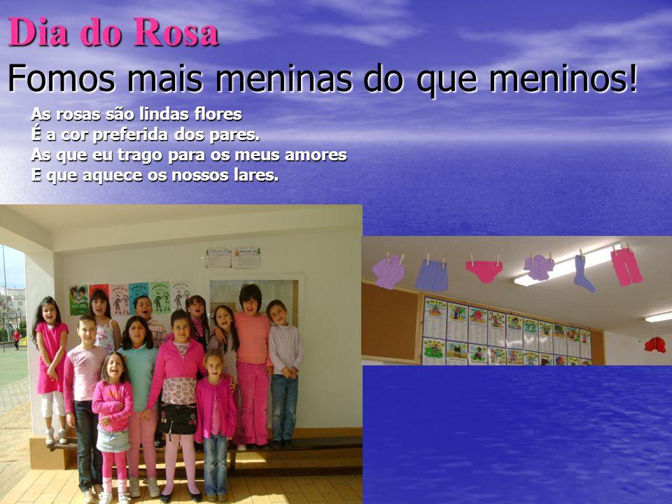 Dia do Rosa Fomos mais meninas do que meninos!