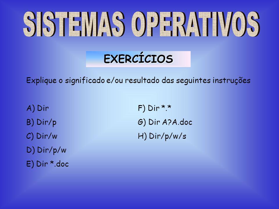 EXERCÍCIOS SISTEMAS OPERATIVOS