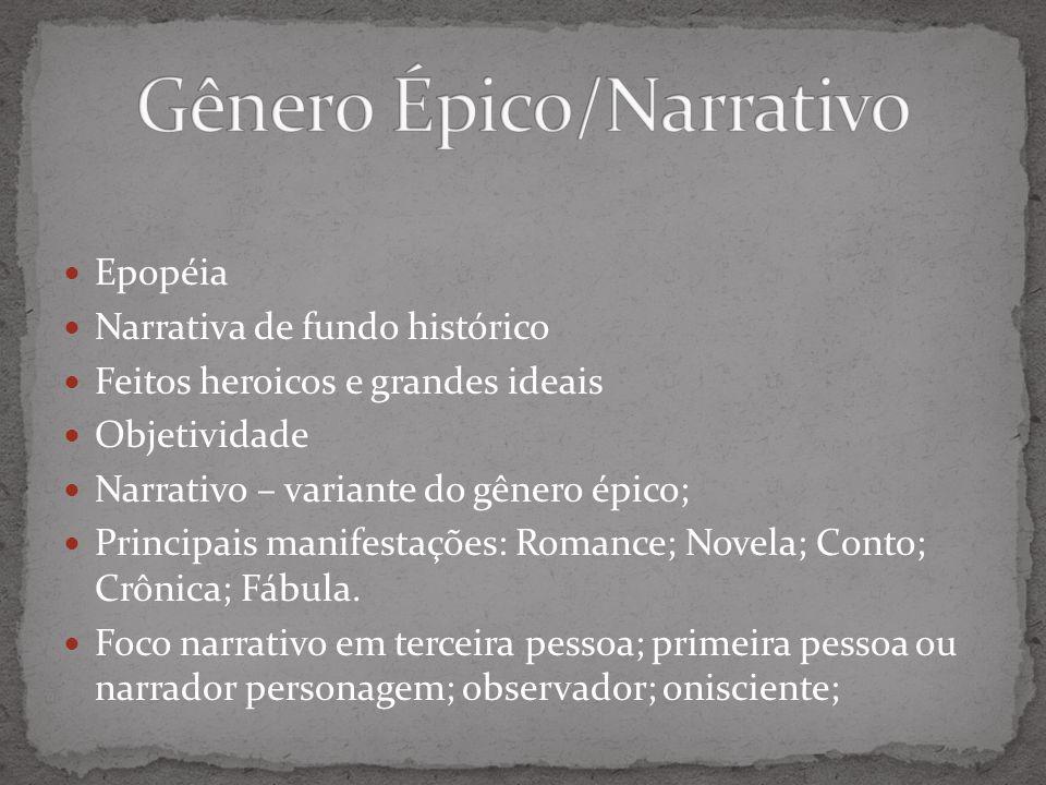 Gênero Épico/Narrativo