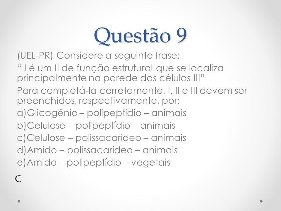 Questão 9 (UEL-PR) Considere a seguinte frase: