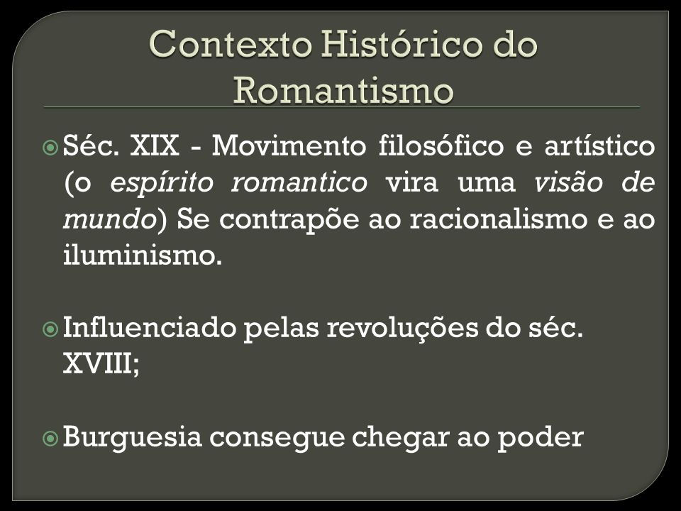 Contexto Histórico do Romantismo